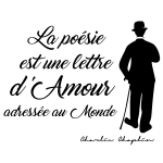 sticker-citation-charlie-chaplin--la-poesie--l-amour-ambiance-sticker-JER_072.png